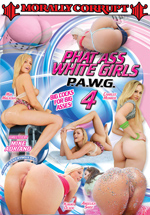 Phat Ass White Girls 4 Boxcover